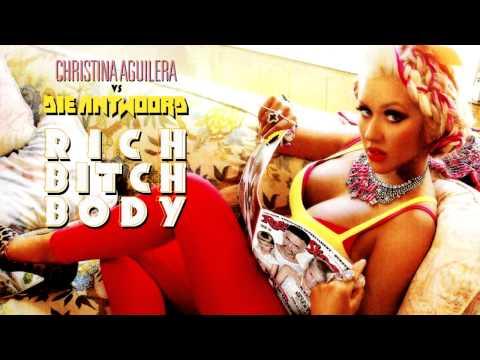 CHRISTINA AGUILERA vs DIE ANTWOORD | RICH BITCH BODY | MASHUP