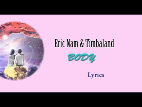 에릭남 Eric Nam, Timbaland – BODY lyrics