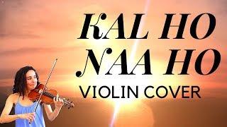 Kal Ho Naa Ho | Violin Cover By Eva Alexandrian