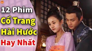 Thư Giãn Ngay 12 Phim Cổ Trang Hài Hước Trung Quốc Hay Nhất 2020 Nếu Không Muốn Bị Coi Là Lạc Hậu
