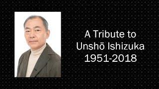 A Tribute to Unshō Ishizuka