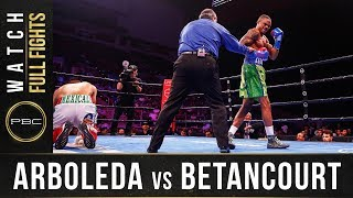 Arboleda vs Betancourt Full Fight: August 24, 2019 - PBC on FS1