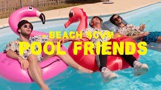 BEACH SCVM - POOL FRIENDS (OFFICIAL VIDEO)