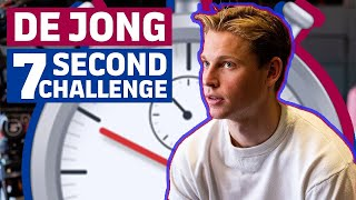 7 SECOND CHALLENGE | Frenkie de Jong