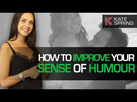 How to Improve Your Sense of Humour