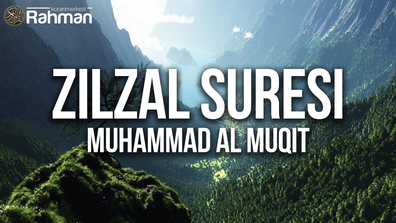 Zilzal Suresi - Muhammad al Muqit ᴴᴰ محمد المقيط