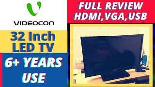VIDEOCON 32 Inch HD LED TV - REVIEW - 6 YEARS USE