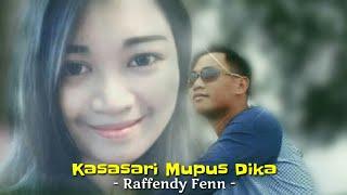 KASASARI MUPUS DIKA -Raffendy Fenn ( Full song with liric - lagu dusun terbaru 2019)