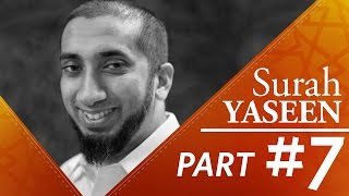 A True Believer (Surah Yasin) - Nouman Ali Khan - Part 7