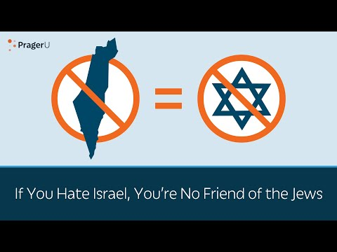 If You Hate Israel, You're No Friend Of The Jews