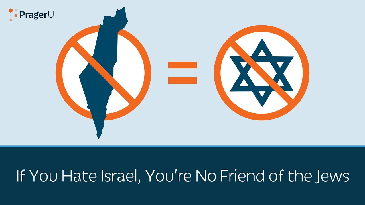 If You Hate Israel, You're No Friend of the Jews - YouTube