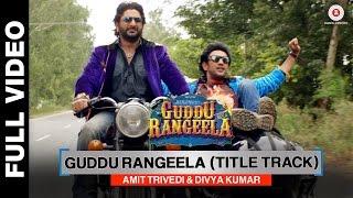 Guddu Rangeela (Title Track) | Guddu Rangeela | Arshad Warsi | Amit Sadh | Aditi …