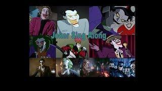 Joker Sing Along