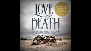 Empty - Love and Death - Between Here & Lost (Bonus Track)