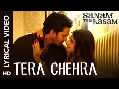 Lyrical: Tera Chehra | Full Song with Lyrics | Sanam Teri Kasam