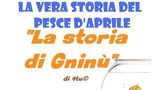 "Pesce d'aprile : ""la storia di gninù"" (1 aprile 2021) (favole da ascoltare)"