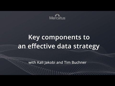 Key components to an effective data strategy