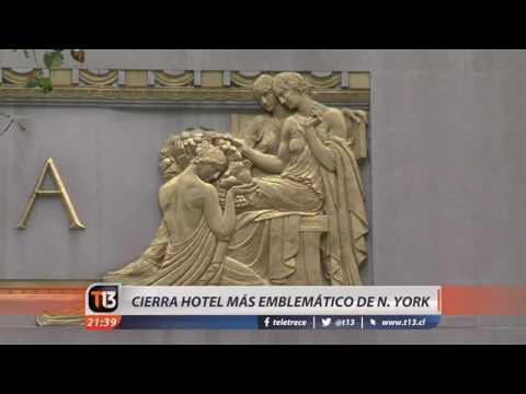 Cierra el clásico hotel Waldorf Astoria en Nueva York