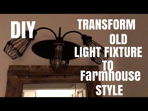 Transform Your Old Light Fixture To A FARMHOUSE RUSTIC STYLE