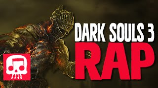 Repeat youtube video Dark Souls III Rap by JT Machinima -