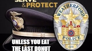 Don't eat the last donut and this won't happen. Texas police office...