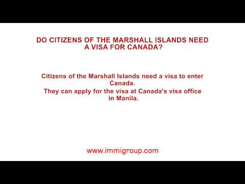 Do citizens of the Marshall Islands need a visa for Canada?