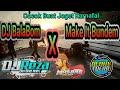 Best Remix DJ Bom BalaBom X Make It Bundem 2020 | By Reza Funduration & Aldhy Toerr