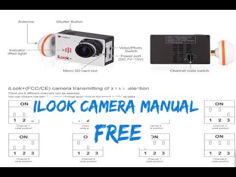 iLook Camera Channel Digital Manual for Walkera X350Pro on