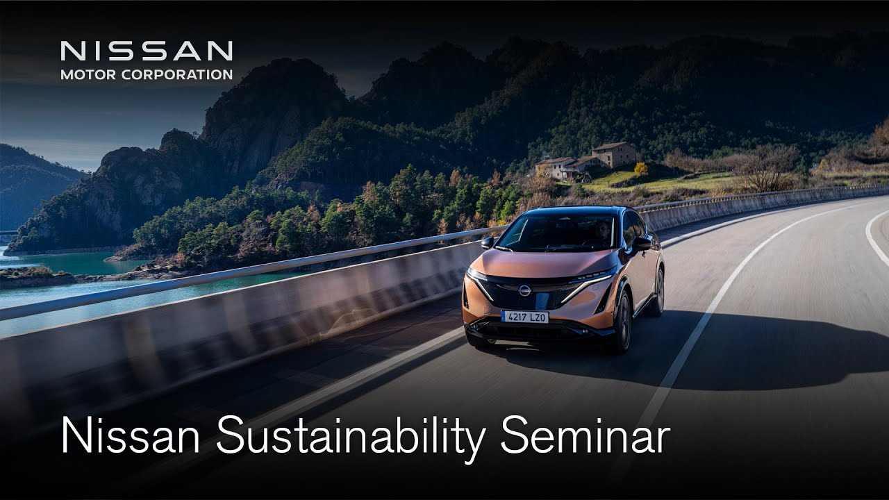 Nissan Sustainability Seminar ー Realizing a cleaner, safer, more inclusive society