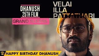 Happy Birthday Dhanush !!!
