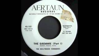 THE HOLLYWOOD TORNADOES - THE GREMMIE - Pt 1