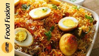 Egg Biryani Recipe By Food Fusion