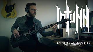Iotunn – Laihem's Golden Pits (Bass Playthrough)