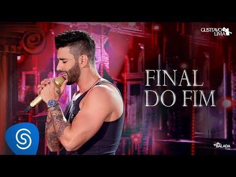 Gusttavo Lima – Final do Fim
