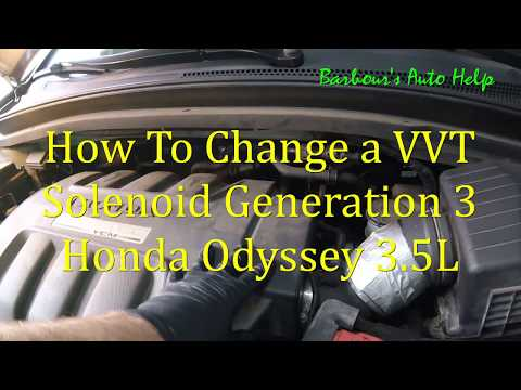 VVT Solenoid Replacement Third Generation Honda Odyssey