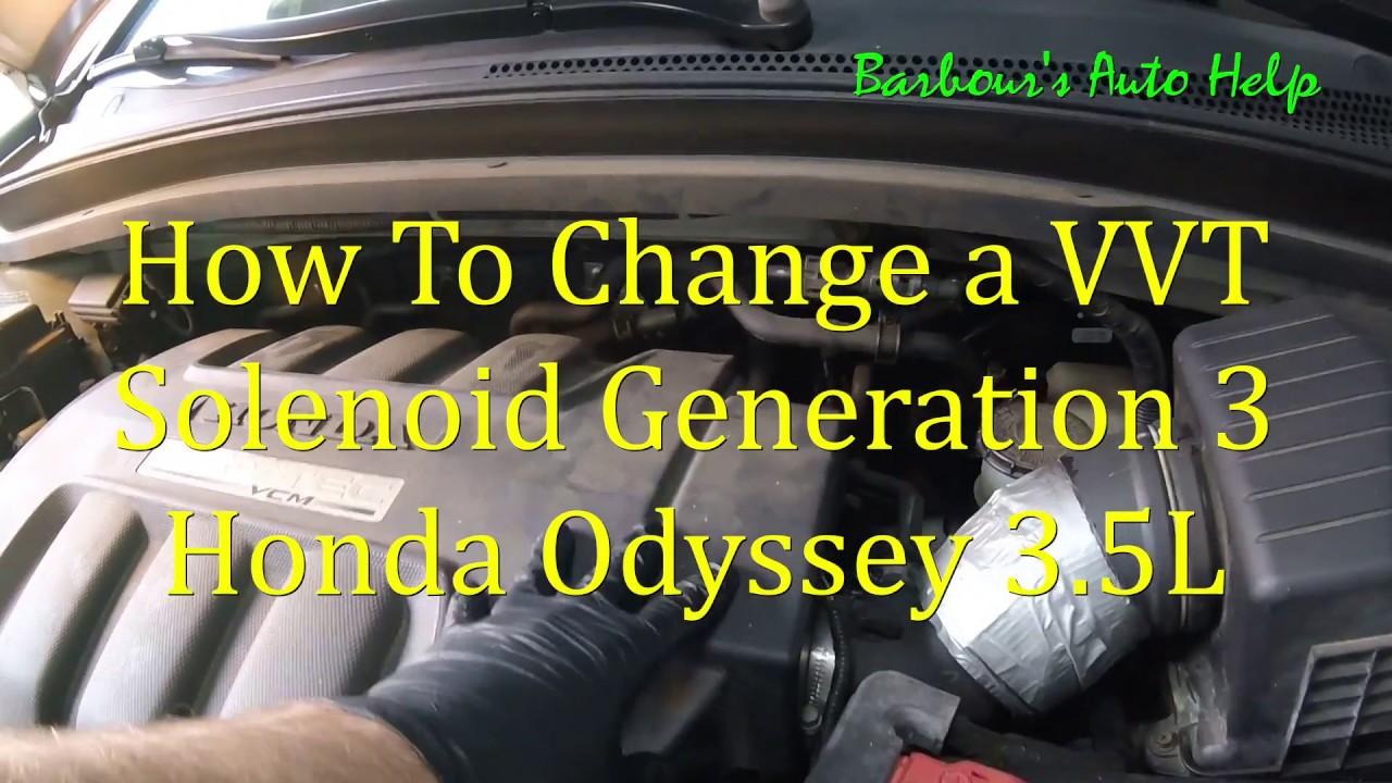 VVT Solenoid Replacement Third Generation Honda Odyssey