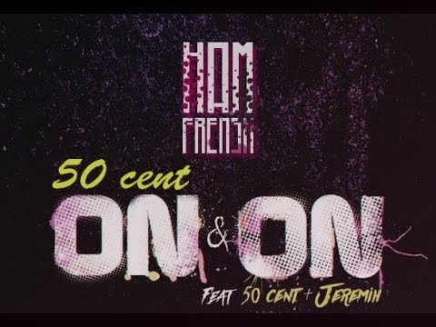 50 Cent - On & On Feat. Jeremih & Lenny Grant (New Song)