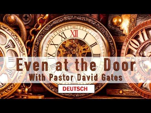 Even At The Door -  David Gates (deutsch)