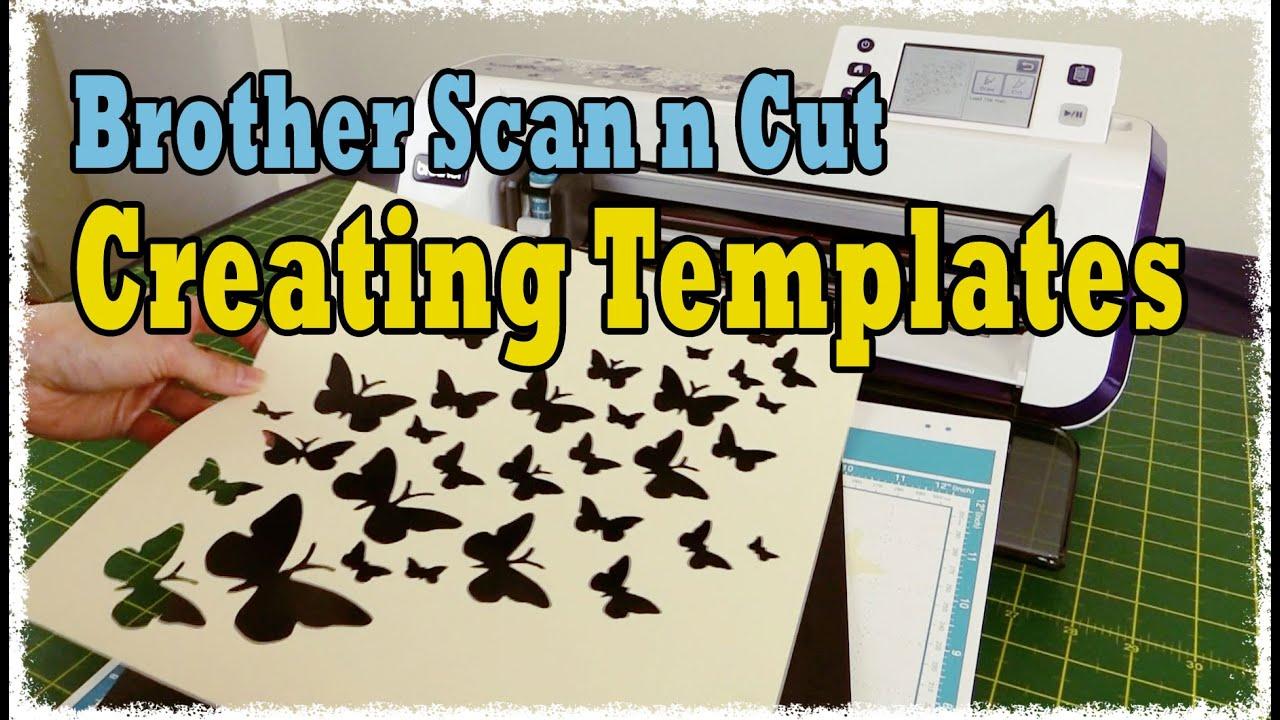 Brother Scan N Cut Tutorial Create Duplicate Templates