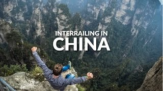 Interrailing in China