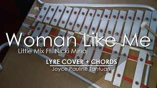 Woman Like Me - Little Mix Ft. Nicki Minaj - Lyre Cover