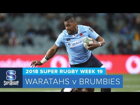 HIGHLIGHTS: 2018 Super Rugby Week 19: Waratahs v Brumbies