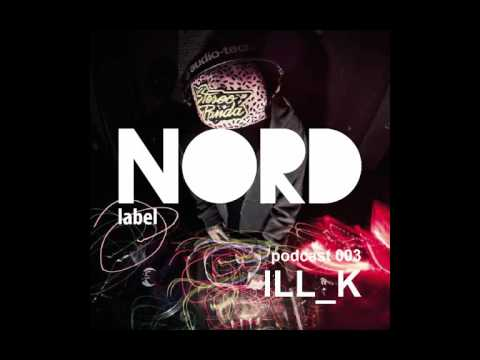 Nord Label Podcast by ILL_K