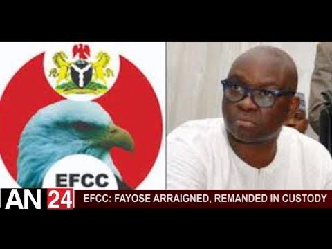 EFCC: FAYOSE ARRAIGNED, REMANDED IN CUSTODY