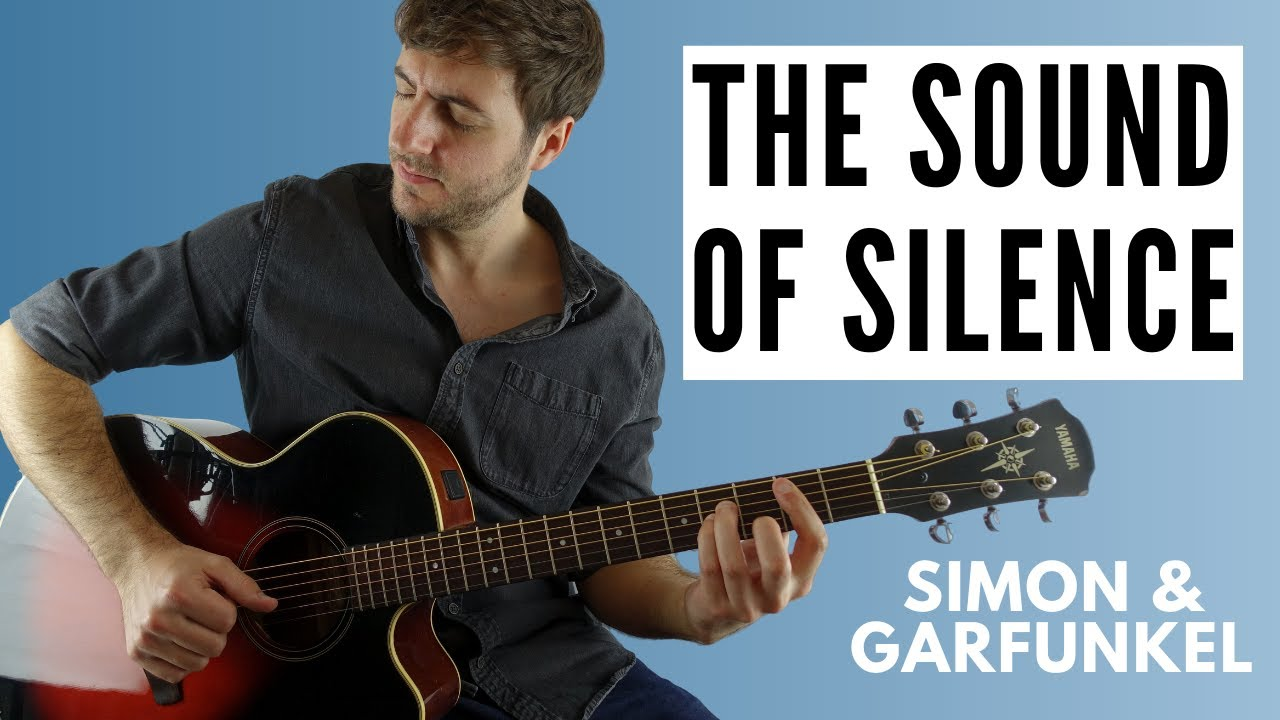 The Sound Of Silence (Fingerstyle Guitar Lesson)