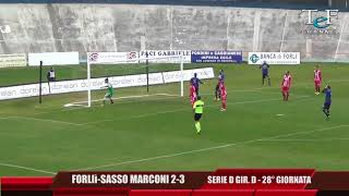 Serie D Girone D Forlì-Sasso Marconi 2-3
