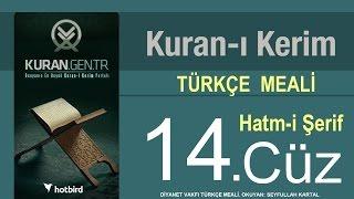 Türkçe Kurani Kerim Meali, 14 Cüz, Diyanet işleri vakfı meali, Hatim, Kuran.gen.tr 2017 Video
