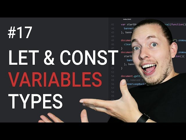 17: Let and Const Variables | JavaScript Block Scope and Function Scope | JavaScript Tutorial