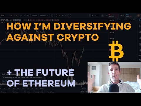 How I'm Diversifying Against Crypto, Ethereum's Future, The