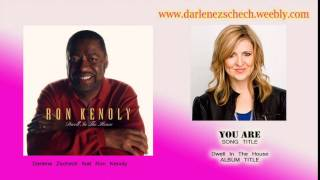 Darlene Zschech - You Are  feat Ron Kenoly